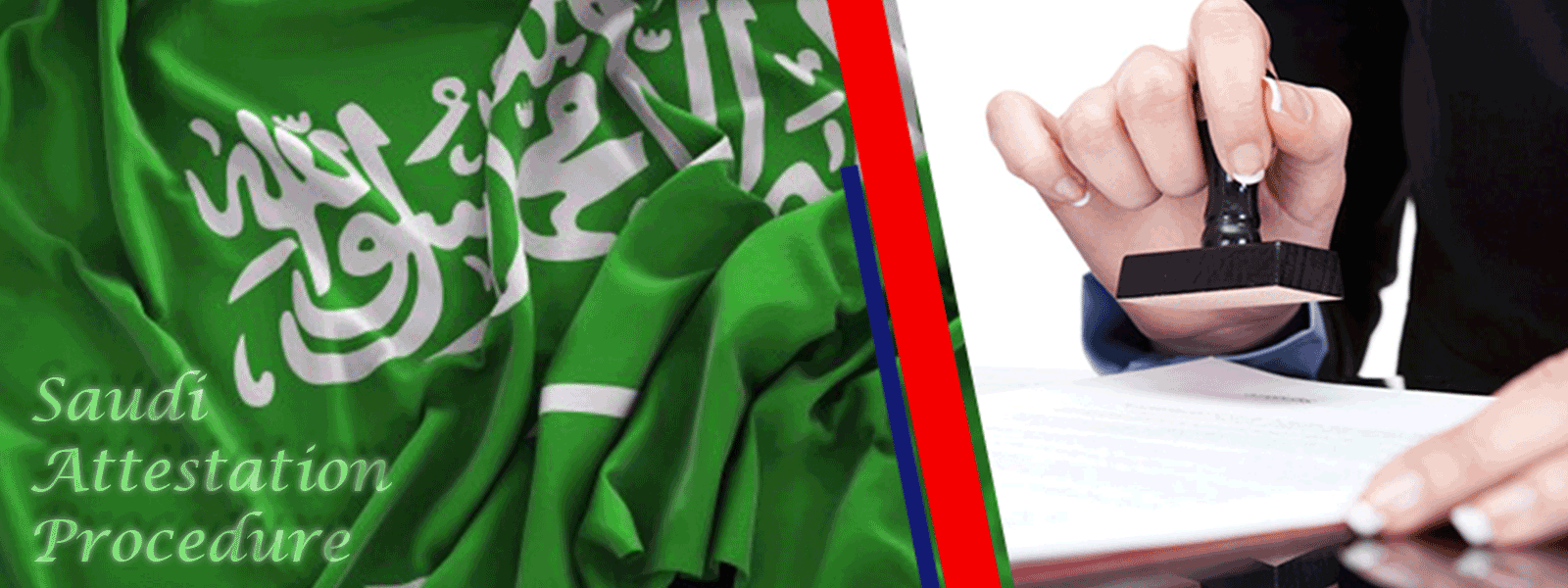 Saudi Attestation Procedure